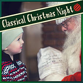 Classical Christmas Night by Various Artists