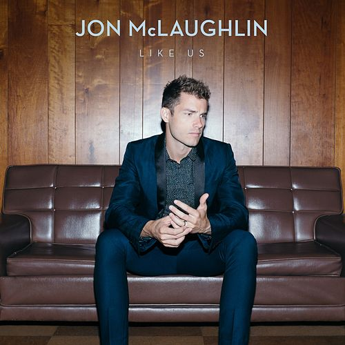Like Us by Jon McLaughlin