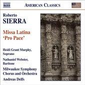 SIERRA, R.: Missa Latina,