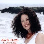 La Crema Latina by Adela Dalto