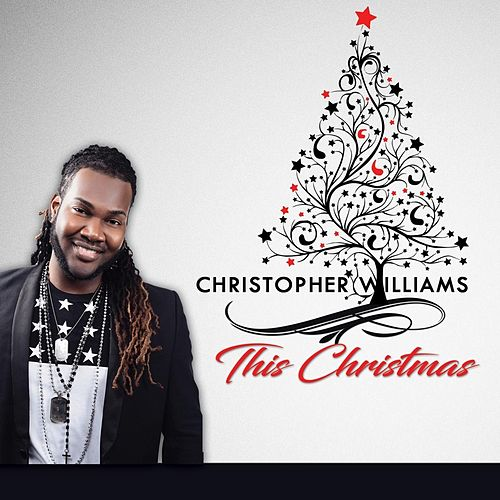 This Christmas by Christopher Williams