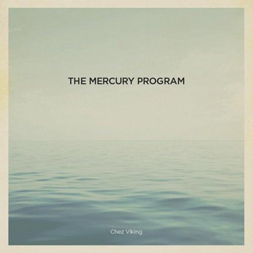 Chez Viking by The Mercury Program