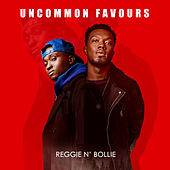 Uncommon Favours by Reggie 'N' Bollie