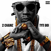 Tyti Boi van 2 Chainz