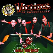 Roll the Dice by Victims of Circumstance