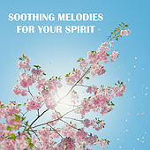 Soothing Melodies for Your Spirit by Meditation Awareness