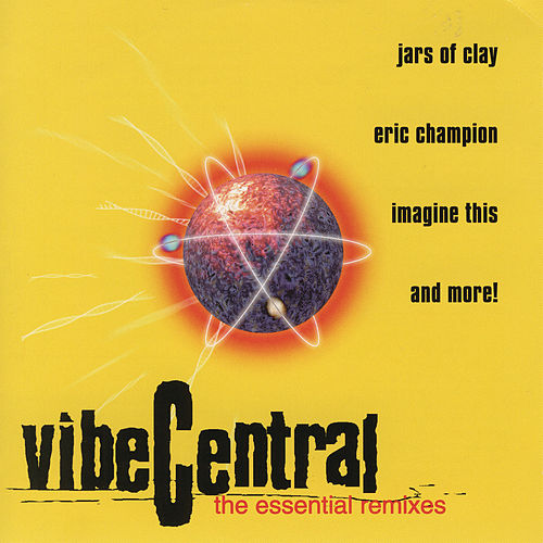 Vibe Central - The Essential Remixes by Various Artists
