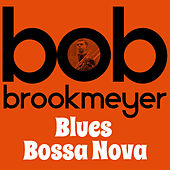 Blues Bossa Nova by Bob Brookmeyer