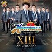 13 Aniversario by La Historia Musical De Mexico