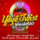 Yéyé Twist années 60 by Various Artists