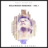 Bollywood Romance - Vol. 1 von Folk Studios