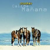Call Me Manana de Scooter