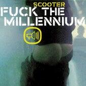 Fuck The Millennium de Scooter