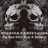 Masters Of Darkness - The Best Early Rave & Hardcore by Various Artists