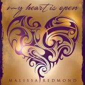 My Heart Is Open by Malissa Redmond