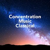 Concentration Music Classical de Various Artists