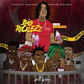 Big Recklezz by Rico Recklezz