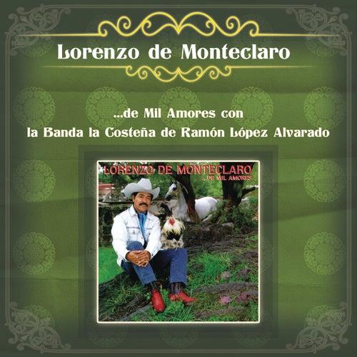 Lorenzo de Monteclaro ...de Mil Amores con la Banda la Costeña de Ramón López Alvarado by Lorenzo De Monteclaro