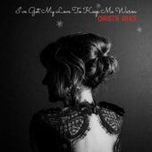 I've Got My Love to Keep Me Warm by Christie Grace