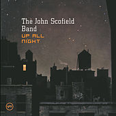 Up All Night by John Scofield