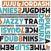 Juju & Jordash by Various Artists