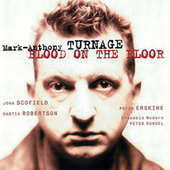 Turnage: Blood On The Floor by Various Artists