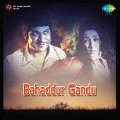 Bahaddur Gandu (Original Motion Picture Soundtrack) by Various Artists