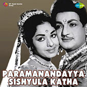 Paramanandayya Sishyula Katha (Original Motion Picture Soundtrack) de Various Artists