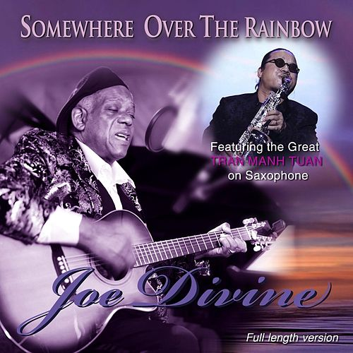 Somewhere over the Rainbow (feat. Tran Manh Tuan) by Joe Divine