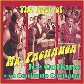 The Best of Mr Pachanga by Joe Quijano y Su Conjunto Cachana