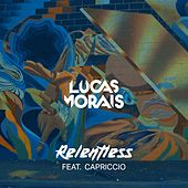 Lucas Morais feat. Capriccio - Relentless (Original Mix) van Various