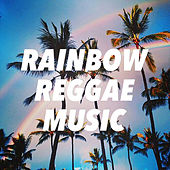 Rainbow Reggae Music by Various Artists