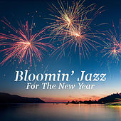 Bloomin' Jazz For The New Year by Various Artists