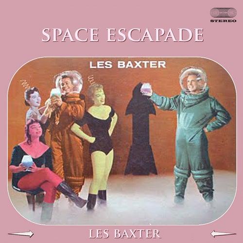 Space Escapade von Les Baxter