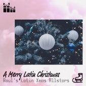 A Merry Latin Christmas by Raul's Latin Xmas Allstars