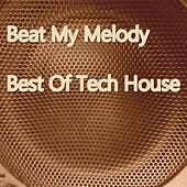 Beat My Melody (Part II) by Various Artists