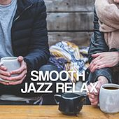 Smooth Jazz Relax von Various