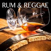 Rum & Reggae by Various Artists