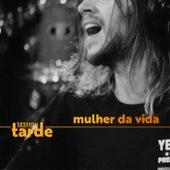 Mulher da Vida (Session da Tarde) by Supercombo