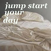 Jump Start Your Day de Various Artists