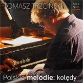 Polskie melodie: Kolędy (Polish Christmas Carols) von Tomasz Trzcinski