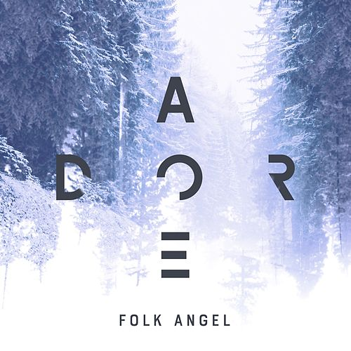 Adore by Folk Angel