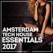 Amsterdam Tech House Essentials 2017 de Various