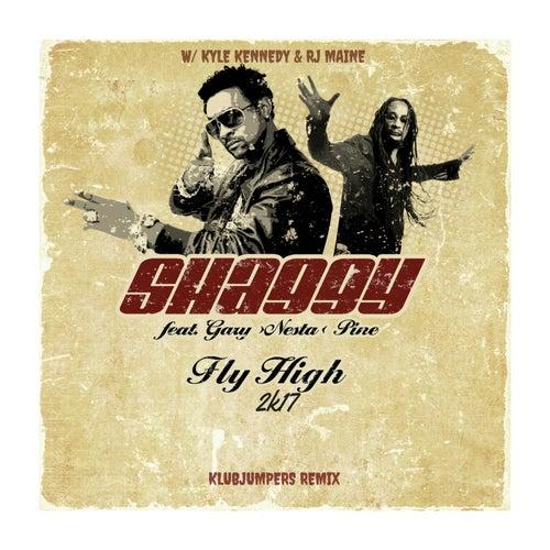 Fly High 2k17 (Klubjumpers Remix) [feat. GARY PINE & RJ MAINE] de Shaggy