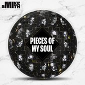 Pieces of My Soul by Mike Smith