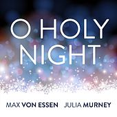 O Holy Night (feat. Mairi Dorman-Phaneuf, Kristi Shade & Deborah Abramson) by Jonathan David Sloate
