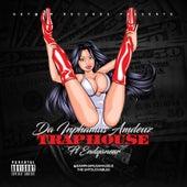 Trap House (feat. Endyanear) de Da Inphamus Amadeuz