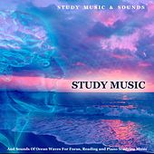 Study Music and Sounds of Ocean Waves for Focus, Reading and Piano Studying Music by Study Music