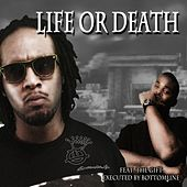 Life or Death (feat. The Gift) by Bottom Line