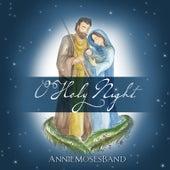 O Holy Night de Annie Moses Band